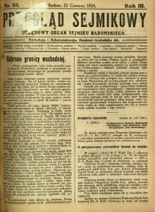 Przegląd Sejmikowy : Urzędowy Organ Sejmiku Radomskiego, 1924, R. 3, nr 23