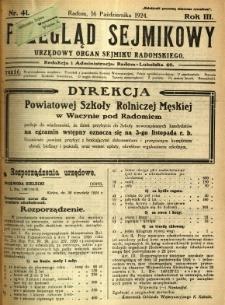 Przegląd Sejmikowy : Urzędowy Organ Sejmiku Radomskiego, 1924, R. 3, nr 41
