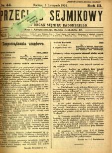 Przegląd Sejmikowy : Urzędowy Organ Sejmiku Radomskiego, 1924, R. 3, nr 44