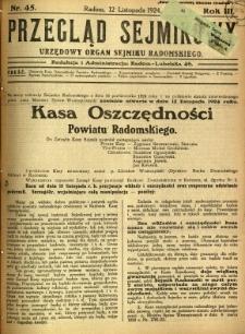 Przegląd Sejmikowy : Urzędowy Organ Sejmiku Radomskiego, 1924, R. 3, nr 45