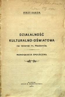 Działalność kulturalno-oświatowa na terenie m. Radomia : monografia społeczna