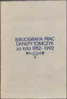 Bibliografia prac Danuty Tomczyk za lata 1952-1992
