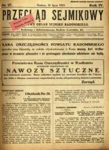 Przegląd Sejmikowy : Urzędowy Organ Sejmiku Radomskiego, 1925, R. 4, nr 27
