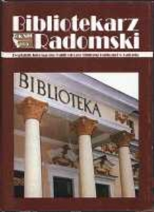 Bibliotekarz Radomski, 2005, R. 13, nr 2
