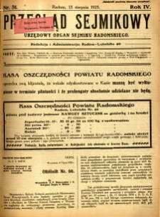 Przegląd Sejmikowy : Urzędowy Organ Sejmiku Radomskiego, 1925, R. 4, nr 31