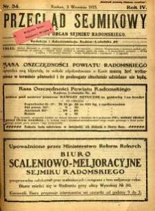 Przegląd Sejmikowy : Urzędowy Organ Sejmiku Radomskiego, 1925, R. 4, nr 34