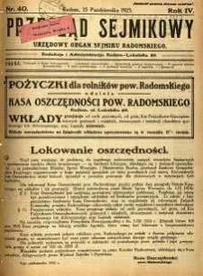 Przegląd Sejmikowy : Urzędowy Organ Sejmiku Radomskiego, 1925, R. 4, nr 40
