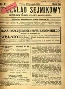 Przegląd Sejmikowy : Urzędowy Organ Sejmiku Radomskiego, 1925, R. 4, nr 44
