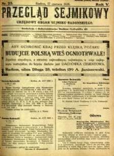 Przegląd Sejmikowy : Urzędowy Organ Sejmiku Radomskiego, 1926, R. 5, nr 23