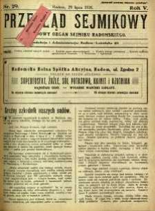Przegląd Sejmikowy : Urzędowy Organ Sejmiku Radomskiego, 1926, R. 5, nr 29