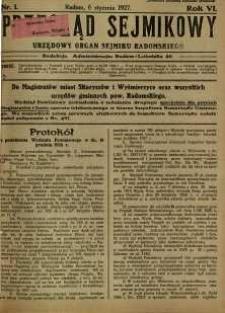 Przegląd Sejmikowy : Urzędowy Organ Sejmiku Radomskiego, 1927, R. 6, nr 1