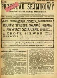 Przegląd Sejmikowy : Urzędowy Organ Sejmiku Radomskiego, 1927, R. 6, nr 10