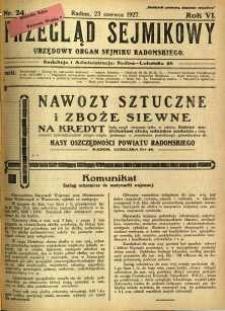 Przegląd Sejmikowy : Urzędowy Organ Sejmiku Radomskiego, 1927, R. 6, nr 24