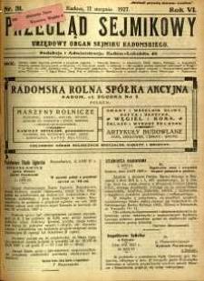 Przegląd Sejmikowy : Urzędowy Organ Sejmiku Radomskiego, 1927, R.6, nr 31