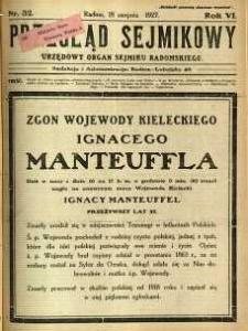 Przegląd Sejmikowy : Urzędowy Organ Sejmiku Radomskiego, 1927, R. 6, nr 32