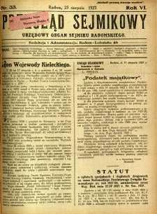 Przegląd Sejmikowy : Urzędowy Organ Sejmiku Radomskiego, 1927, R. 6, nr 33