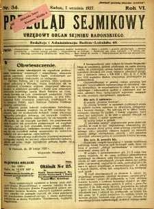 Przegląd Sejmikowy : Urzędowy Organ Sejmiku Radomskiego, 1927, R. 6, nr 34