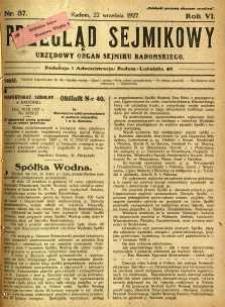 Przegląd Sejmikowy : Urzędowy Organ Sejmiku Radomskiego, 1927, R.6, nr 37
