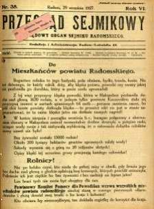 Przegląd Sejmikowy : Urzędowy Organ Sejmiku Radomskiego, 1927, R. 6, nr 38
