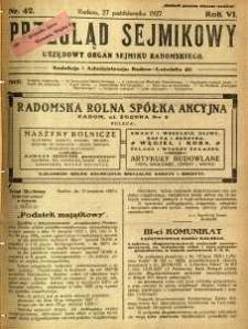 Przegląd Sejmikowy : Urzędowy Organ Sejmiku Radomskiego, 1927, R. 6, nr 42
