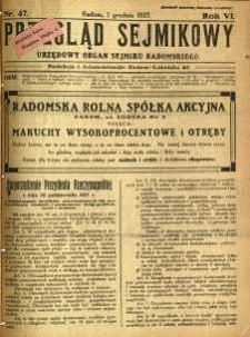 Przegląd Sejmikowy : Urzędowy Organ Sejmiku Radomskiego, 1927, R. 6, nr 47