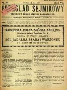 Przegląd Sejmikowy : Urzędowy Organ Sejmiku Radomskiego, 1928, R. 7, nr 22