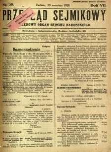 Przegląd Sejmikowy : Urzędowy Organ Sejmiku Radomskiego, 1928, R. 7, nr 38