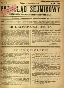 Przegląd Sejmikowy : Urzędowy Organ Sejmiku Radomskiego, 1928, R. 7, nr 45
