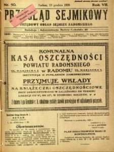 Przegląd Sejmikowy : Urzędowy Organ Sejmiku Radomskiego, 1928, R. 7, nr 50