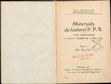Materyały do historyi P.P.S. i ruchu rewolucyjnego w zaborze rosyjskim od r. 1893-1904