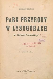 Park Przyrody w Łysogórach im. Stefana Żeromskiego