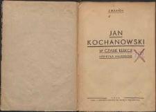 Jan Kochanowski w czasie elekcji Henryka Walezego