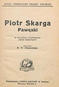 """Piotr Skarga Pawęski : ze szczególnym uwzględnieniem """"Kazań Sejmowych"""""""