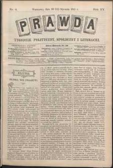 Prawda : tygodnik polityczny, społeczny i literacki, 1895, R. 15, nr 4