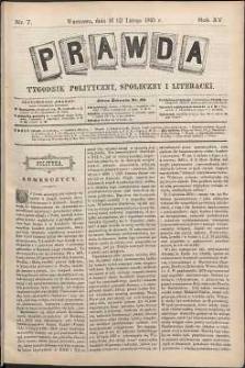 Prawda : tygodnik polityczny, społeczny i literacki, 1895, R. 15, nr 7