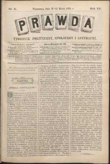 Prawda : tygodnik polityczny, społeczny i literacki, 1895, R. 15, nr 11