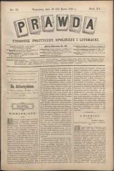 Prawda : tygodnik polityczny, społeczny i literacki, 1895, R. 15, nr 13