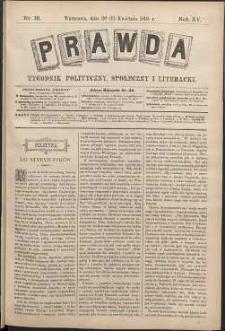 Prawda : tygodnik polityczny, społeczny i literacki, 1895, R. 15, nr 16