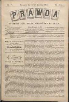 Prawda : tygodnik polityczny, społeczny i literacki, 1895, R. 15, nr 17