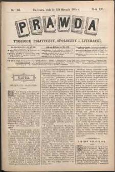 Prawda : tygodnik polityczny, społeczny i literacki, 1895, R. 15, nr 35