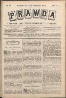 Prawda : tygodnik polityczny, społeczny i literacki, 1895, R. 15, nr 42