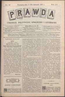 Prawda : tygodnik polityczny, społeczny i literacki, 1895, R. 15, nr 47