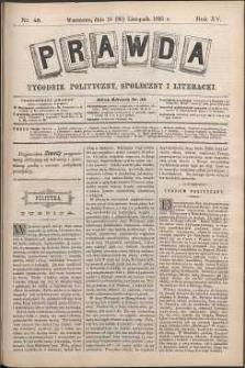 Prawda : tygodnik polityczny, społeczny i literacki, 1895, R. 15, nr 48