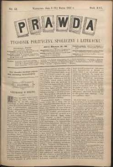 Prawda : tygodnik polityczny, społeczny i literacki, 1896, R. 16, nr 12