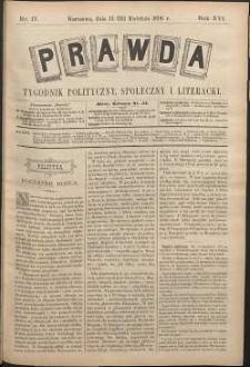 Prawda : tygodnik polityczny, społeczny i literacki, 1896, R. 16, nr 17