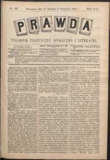 Prawda : tygodnik polityczny, społeczny i literacki, 1896, R. 16, nr 36