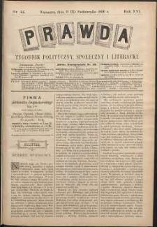 Prawda : tygodnik polityczny, społeczny i literacki, 1896, R. 16, nr 44