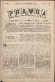 Prawda : tygodnik polityczny, społeczny i literacki, 1898, R. 18, nr 18