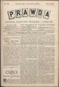 Prawda : tygodnik polityczny, społeczny i literacki, 1898, R. 18, nr 26