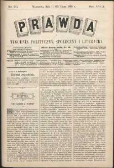 Prawda : tygodnik polityczny, społeczny i literacki, 1898, R. 18, nr 30
